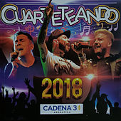 Cuarteteando 2018 de Various Artists