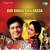 Buk Bhara Bhalobasa (Original Motion Picture Soundtrack) de Various Artists