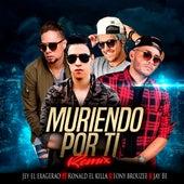 Muriendo Por Ti (Remix) de Jey El Exagerao