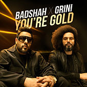 You're Gold de Badshah