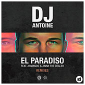 El Paradiso (Remixes) by DJ Antoine