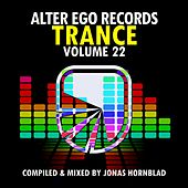 Alter Ego Trance, Vol. 22 - Mixed By Jonas Hornblad - EP von Various Artists