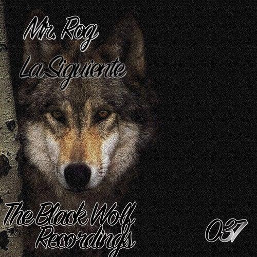 La Siguiente - Single by Mr.Rog