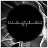 Tek In Amsterdam 2018 - EP von Various Artists