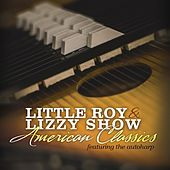 American Classics (Featuring the Autoharp) by The Little Roy and Lizzy Show