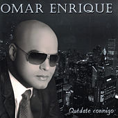 Quédate Conmigo de Omar Enrique