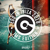 Ego in Ibiza Selected by Spada Ims 2018 Edition von Various Artists