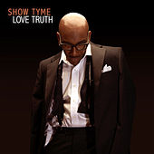 Love Truth by Showtyme