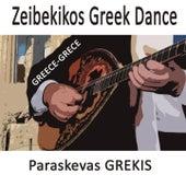 Zeibekikos Greek Dance von Paraskevas Grekis