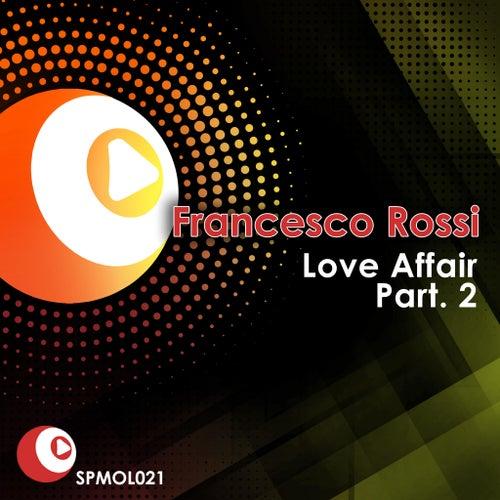 Love Affair Part 2 von Francesco Rossi