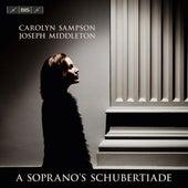 A Soprano's Schubertiade de Carolyn Sampson