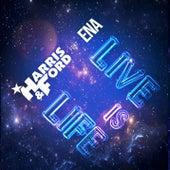 Live is Life von Harris