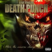 When the Seasons Change by Five Finger Death Punch