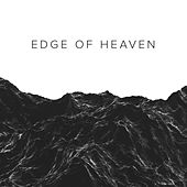 Edge of Heaven by River Valley Worship