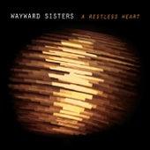 A Restless Heart by Wayward Sisters