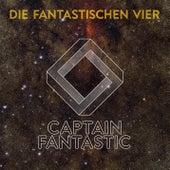 Captain Fantastic de Die Fantastischen Vier