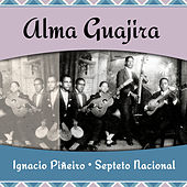 Alma Guajira de Septeto Nacional