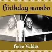 Birthday Mambo von Bebo Valdes