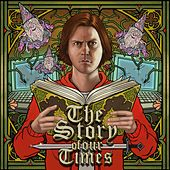 The Story Of Our Times by Trevor Moore