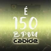 É 150 BPM Cabide de DJ Cabide