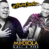 #Purocuento de Los Hermanos Mindiola