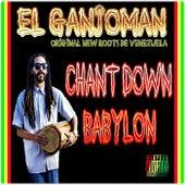 Chant Down Babylon von El Ganjoman
