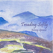 Treading Softly by Jeremy Spencer