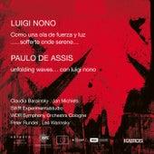 Nono: Como una Ola de Fuerza y Luz & ...Sofferte onde serene... - Assis: Unfolding Waves... Con Luigi Nono de Various Artists