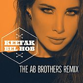 Keefak Bel Hob (The AB Brothers Remix) de Nancy Ajram