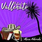 Festival Vallenato / Alicia Adorada de Various Artists