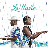 La Lluvia by Profetas
