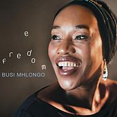 Freedom by Busi Mhlongo