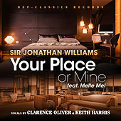 Your Place Or Mine by Sir Jonathan Williams