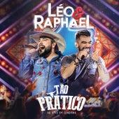 Tão Prático (Ao Vivo) de Léo & Raphael