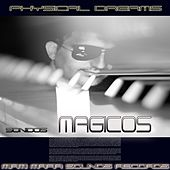 Sonidos Magicos von Physical Dreams