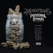Personal Stash by Mendo Dope