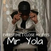 Everytime I Close My Eyes de Mr Yola