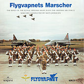 Flygvapnets Marscher: The Band of the Royal Swedish Army Plays the Swedish Air Force Marches by Various Artists