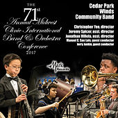 2017 Midwest Clinic: Cedar Park Winds Community Band (Live) de Cedar Park Winds Community Band