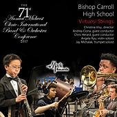 2017 Midwest Clinic: Bishop Carrol High School Virtuosi Strings (Live) de Various Artists