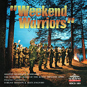 Weekend Warriors von Northern Band of the Royal Swedish Army