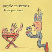 Simple Christmas by Christopher Ames