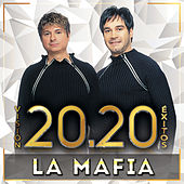Visión 20.20 Éxitos von La Mafia