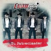 Tu Patrocinador by Calibre 50
