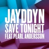 Save Tonight (Crazy Cousinz Remix) von Jayddyn