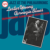 Jazz At The Philharmonic: Carnegie Blues von Lester Young