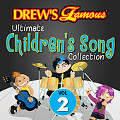 Drew's Famous Ultimate Children's Song Collection (Vol. 2) by The Hit Crew(1)