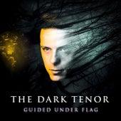 Guided Under Flag de The Dark Tenor