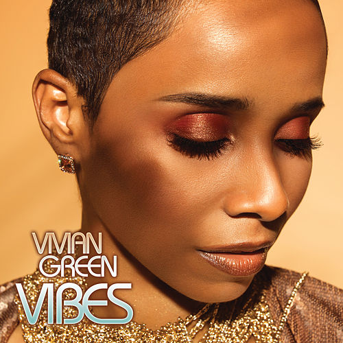 Vibes by Vivian Green