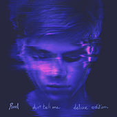 Don't Tell Me (Deluxe Edition) fra Ruel
